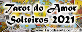 Tarot do amor solteiros 2021
